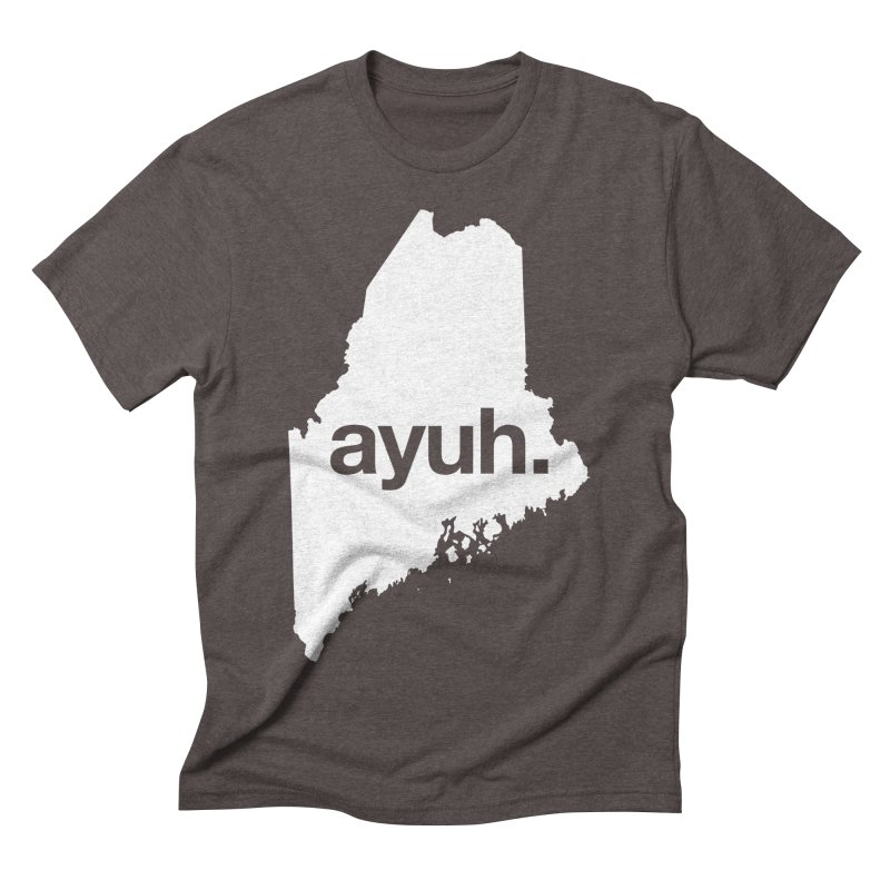 Ayuh - The Maine Word Men's Triblend T-Shirt by Calobee Doodles