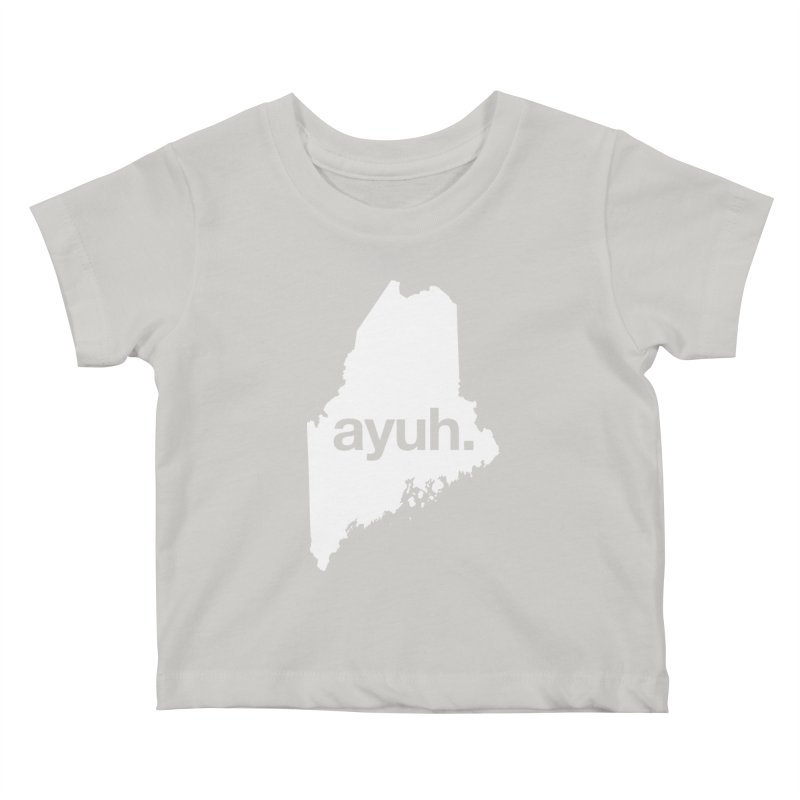 Ayuh - The Maine Word Kids Baby T-Shirt by Calobee Doodles