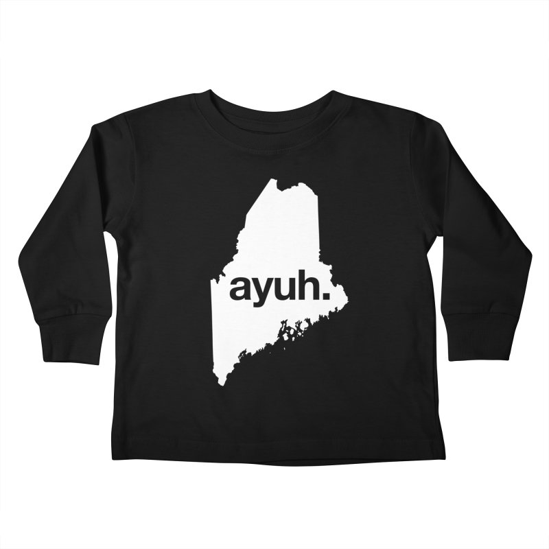 Ayuh - The Maine Word Kids Toddler Longsleeve T-Shirt by Calobee Doodles