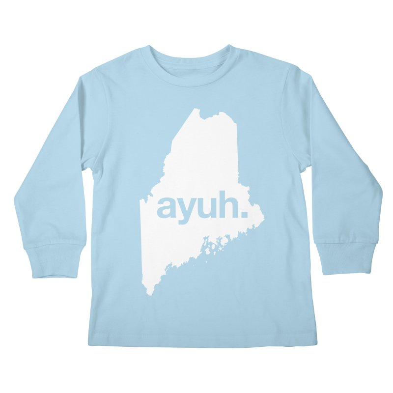 Ayuh - The Maine Word Kids Longsleeve T-Shirt by Calobee Doodles