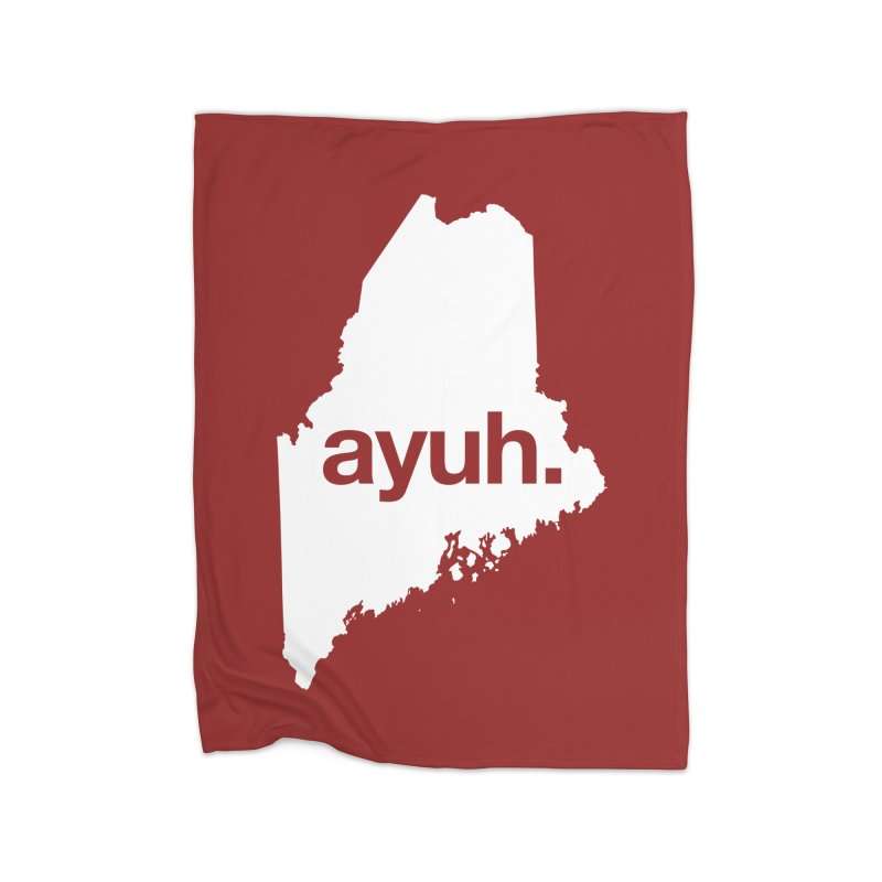 Ayuh - The Maine Word Home Blanket by Calobee Doodles