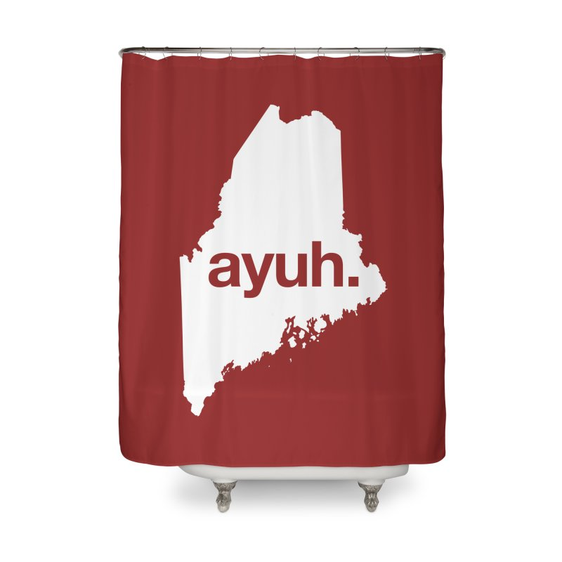 Ayuh - The Maine Word Home Shower Curtain by Calobee Doodles