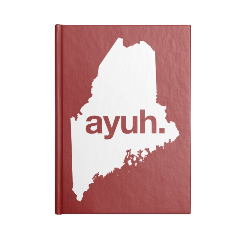 Ayuh - The Maine Word Accessories Notebook by Calobee Doodles