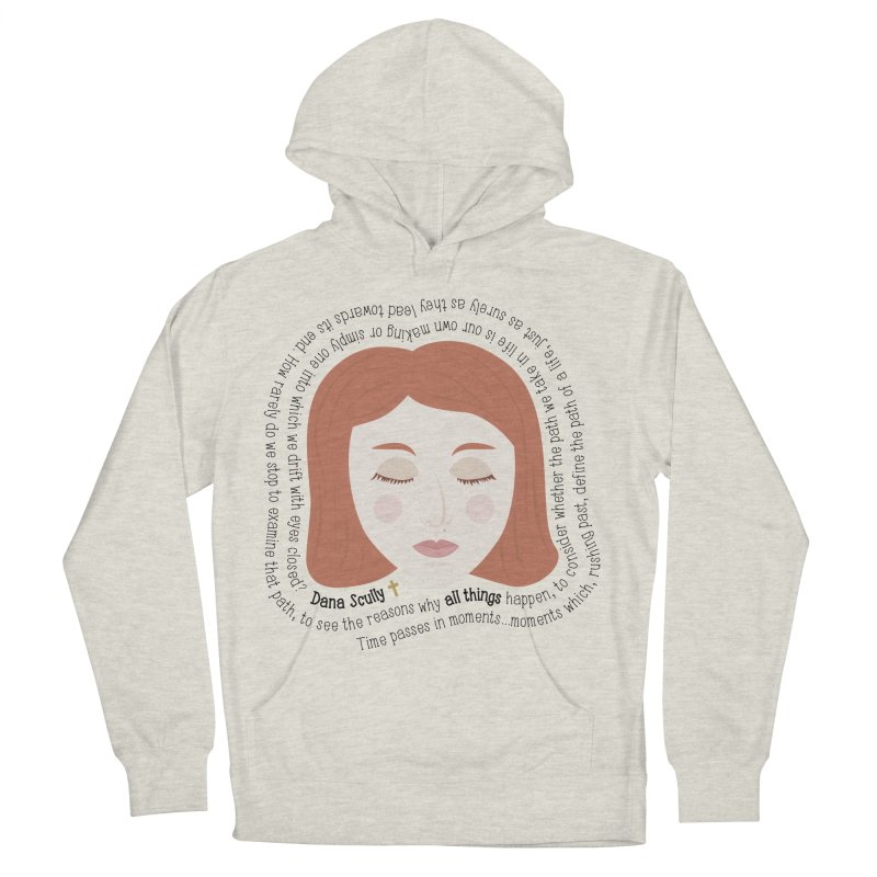 Dana Scully - The X-Files Quote - all things Women's Pullover Hoody by Calobee Doodles