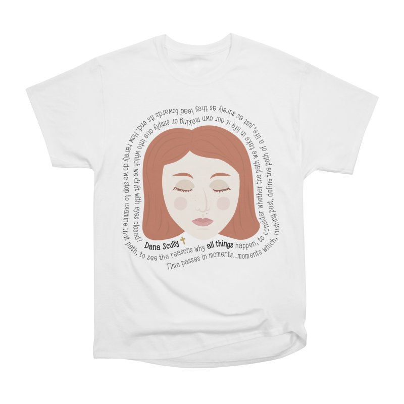 Dana Scully - The X-Files Quote - all things Men's Classic T-Shirt by Calobee Doodles