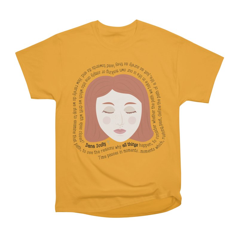 Dana Scully - The X-Files Quote - all things Women's Classic Unisex T-Shirt by Calobee Doodles