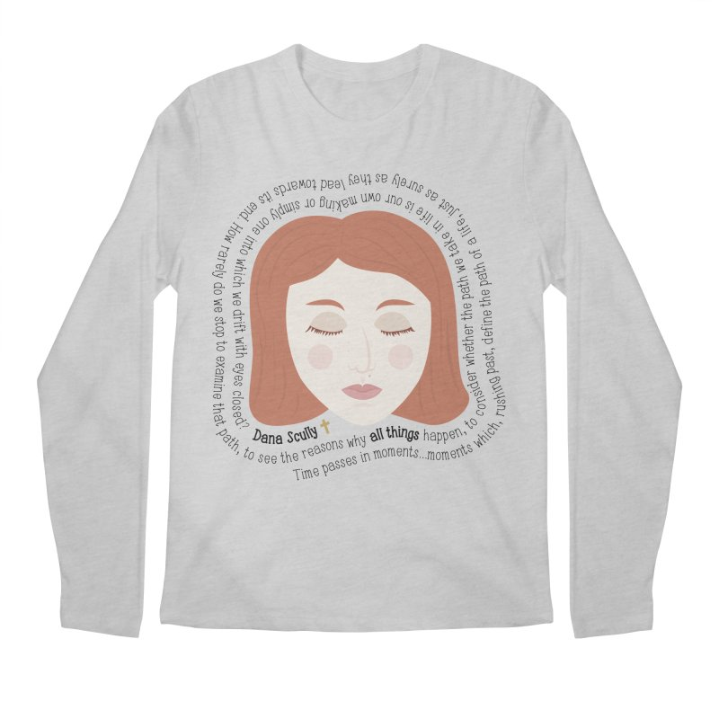 Dana Scully - The X-Files Quote - all things Men's Longsleeve T-Shirt by Calobee Doodles