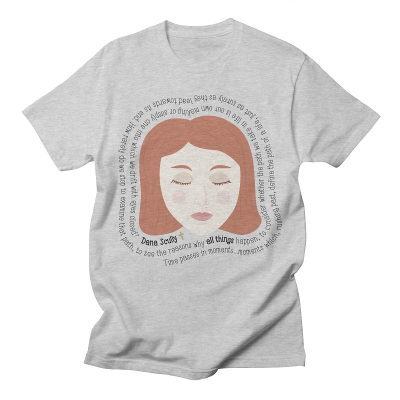 Dana Scully - The X-Files Quote - all things Men's T-Shirt by Calobee Doodles