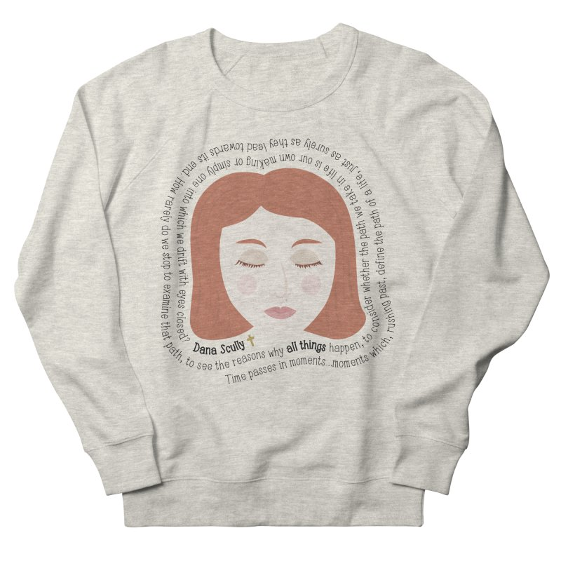 Dana Scully - The X-Files Quote - all things Men's Sweatshirt by Calobee Doodles
