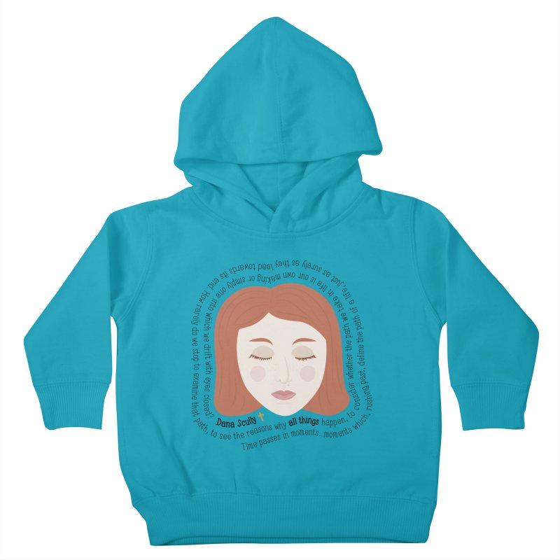 Dana Scully - The X-Files Quote - all things Kids Toddler Pullover Hoody by Calobee Doodles