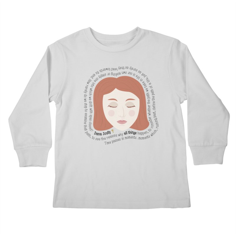 Dana Scully - The X-Files Quote - all things Kids Longsleeve T-Shirt by Calobee Doodles