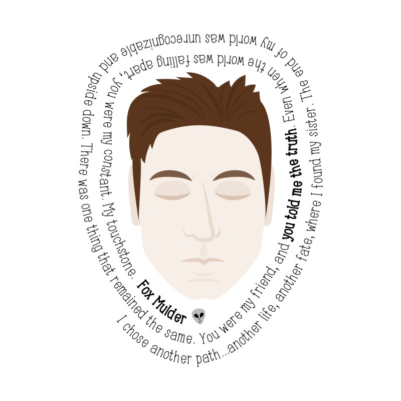 Fox Mulder - The X-Files Quote None  by Calobee Doodles