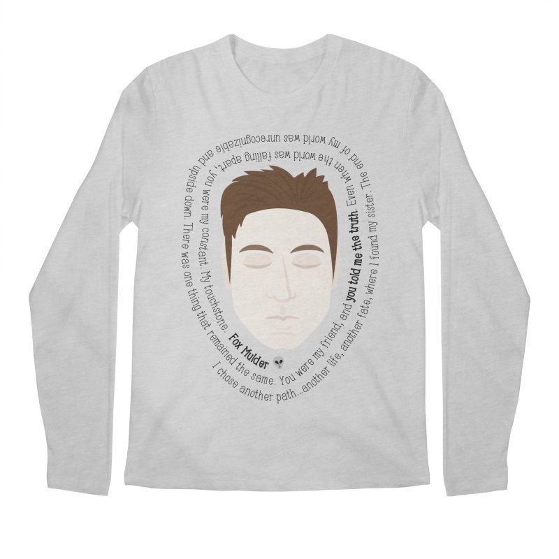 Fox Mulder - The X-Files Quote Men's Longsleeve T-Shirt by Calobee Doodles
