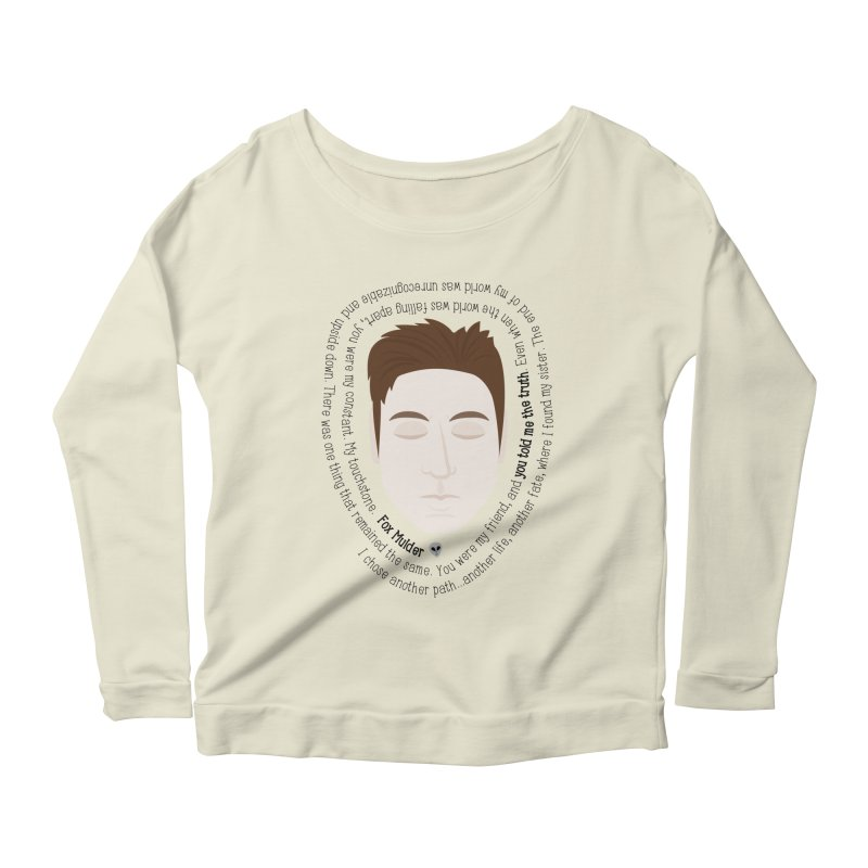 Fox Mulder - The X-Files Quote Women's Longsleeve Scoopneck  by Calobee Doodles