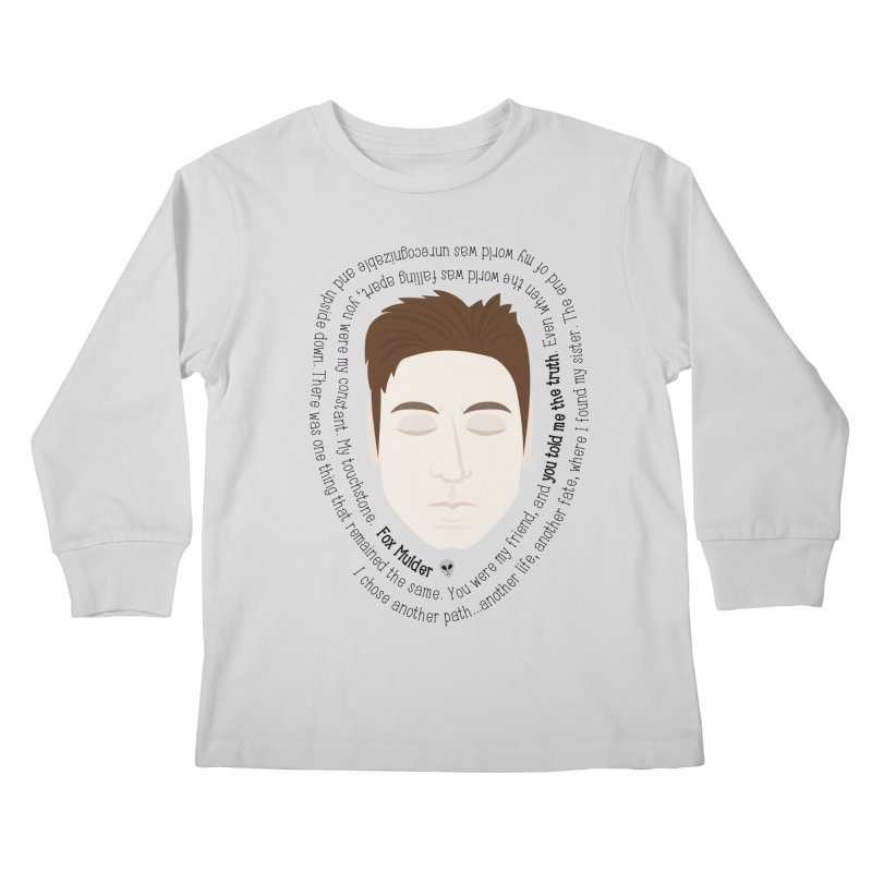 Fox Mulder - The X-Files Quote Kids Longsleeve T-Shirt by Calobee Doodles