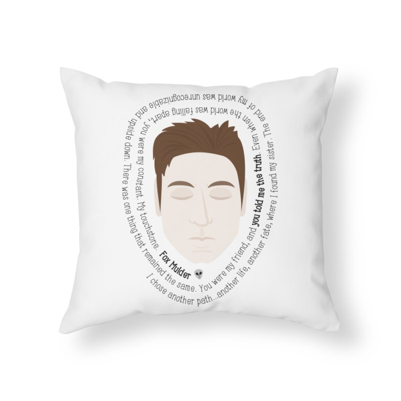 Fox Mulder - The X-Files Quote Home Throw Pillow by Calobee Doodles
