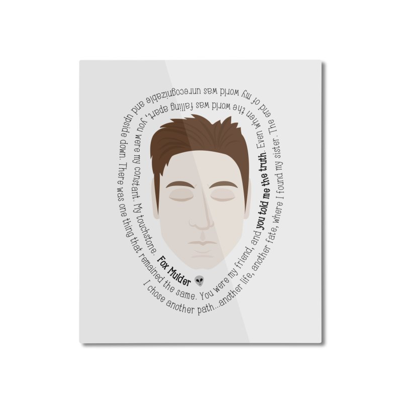 Fox Mulder - The X-Files Quote Home Mounted Aluminum Print by Calobee Doodles