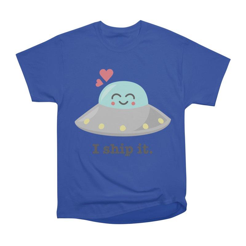 I ship it. Women's Heavyweight Unisex T-Shirt by Calobee Doodles