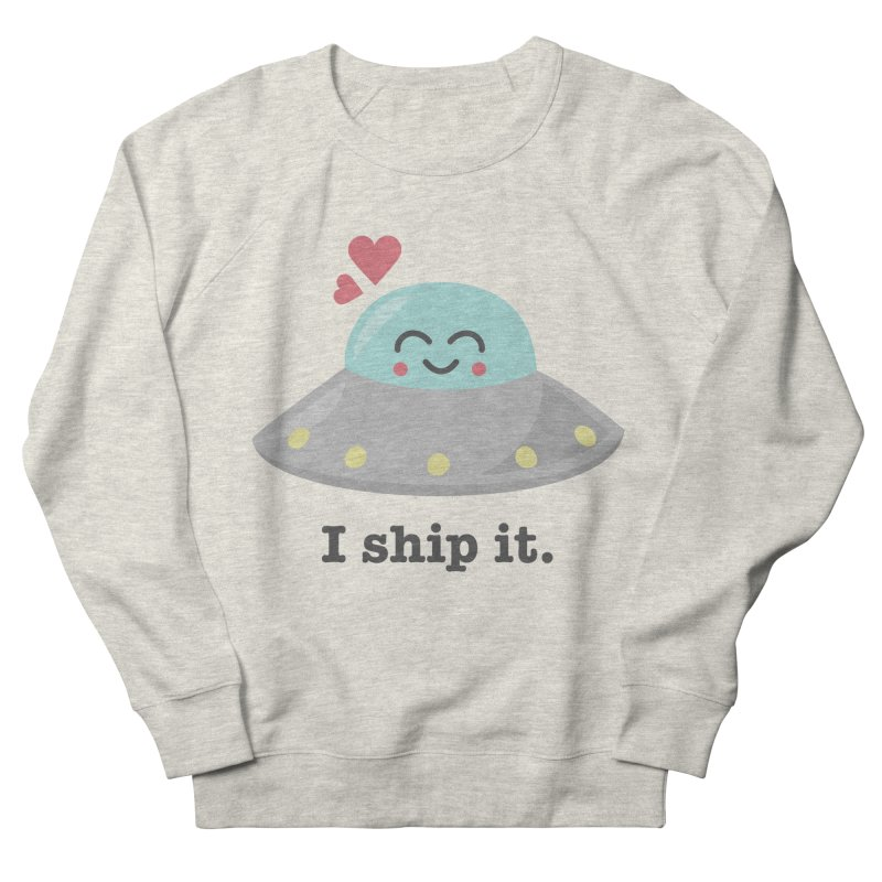 I ship it. Men's French Terry Sweatshirt by Calobee Doodles