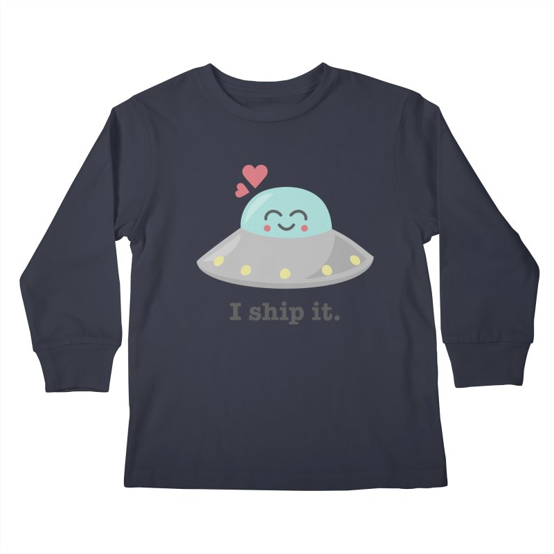 I ship it. Kids Longsleeve T-Shirt by Calobee Doodles