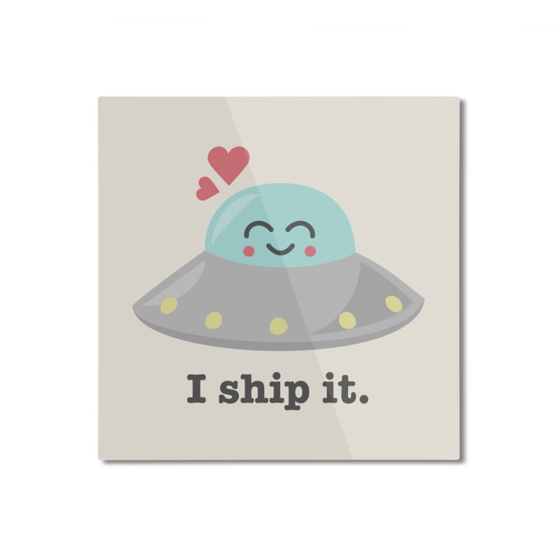 I ship it. Home Mounted Aluminum Print by Calobee Doodles