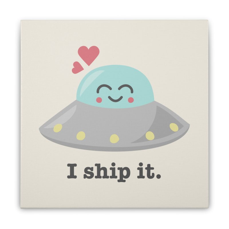 I ship it. Home Stretched Canvas by Calobee Doodles