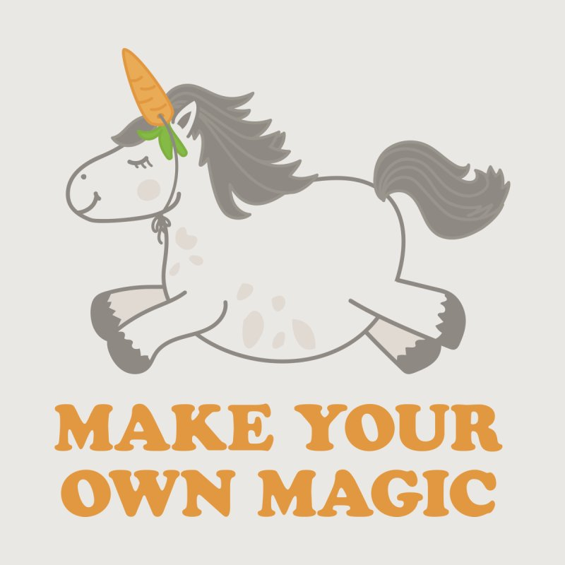 Make Your Own Magic by Calobee Doodles
