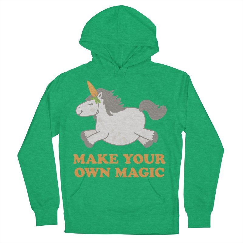 Make Your Own Magic Women's Pullover Hoody by Calobee Doodles