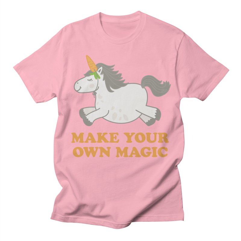 Make Your Own Magic Women's Regular Unisex T-Shirt by Calobee Doodles