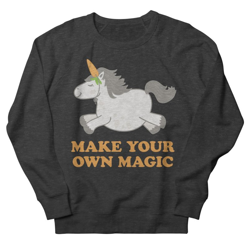 Make Your Own Magic Women's French Terry Sweatshirt by Calobee Doodles