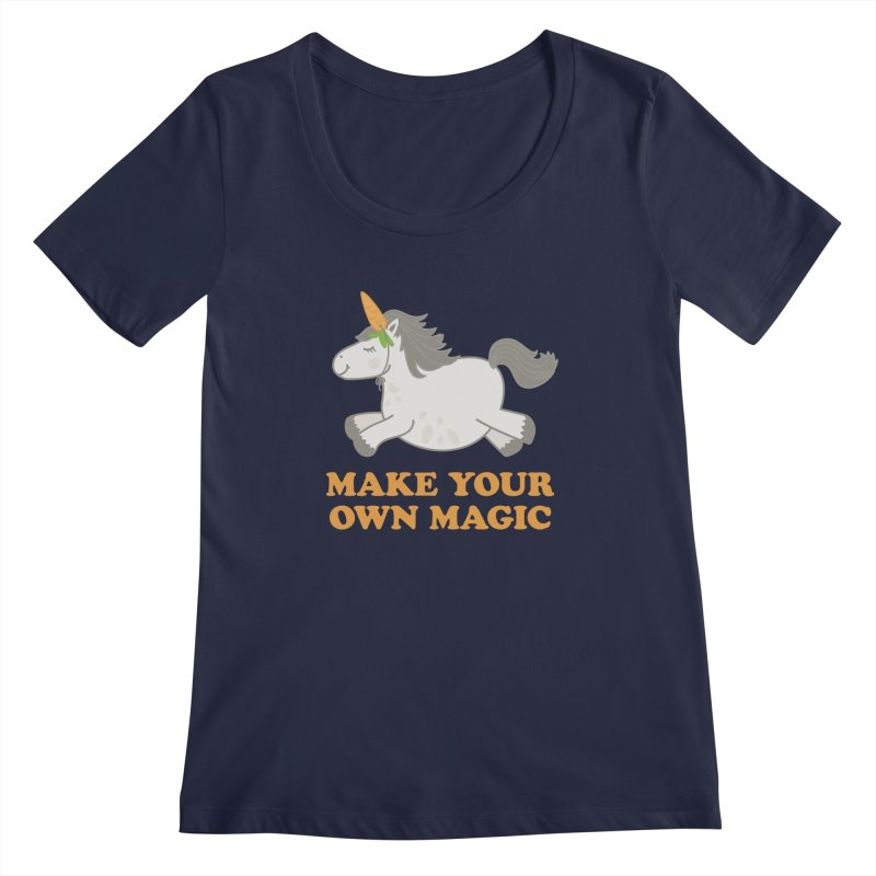 Make Your Own Magic Women's Regular Scoop Neck by Calobee Doodles