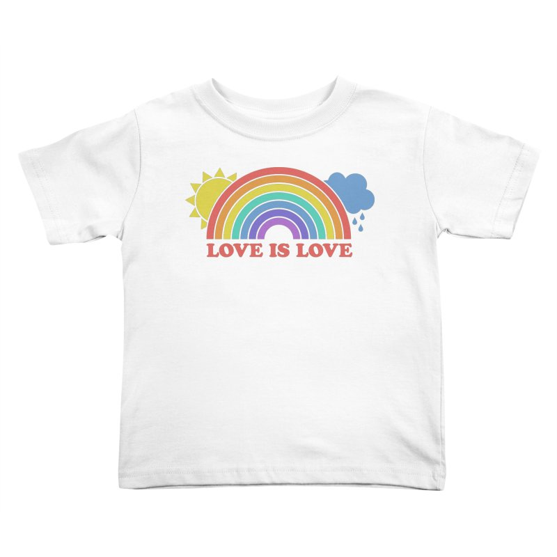 Love is Love Kids Toddler T-Shirt by Calobee Doodles