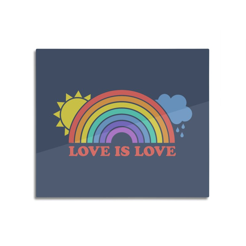 Love is Love Home Mounted Aluminum Print by Calobee Doodles