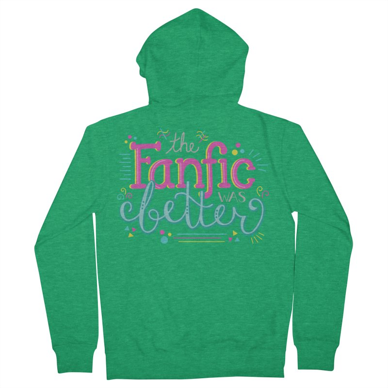 The Fanfic was Better Men's Zip-Up Hoody by Calobee Doodles