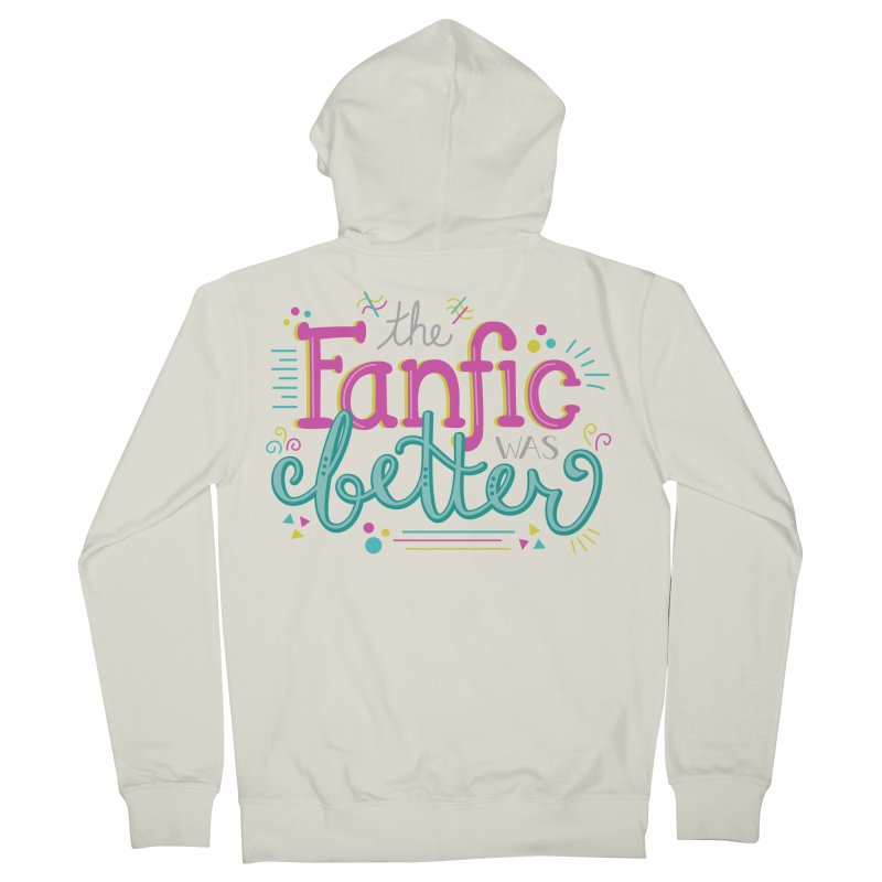 The Fanfic was Better Men's French Terry Zip-Up Hoody by Calobee Doodles