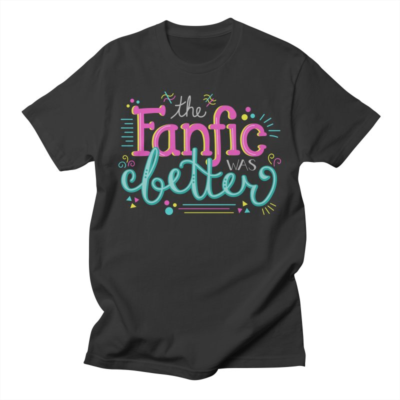 The Fanfic was Better Men's Regular T-Shirt by Calobee Doodles