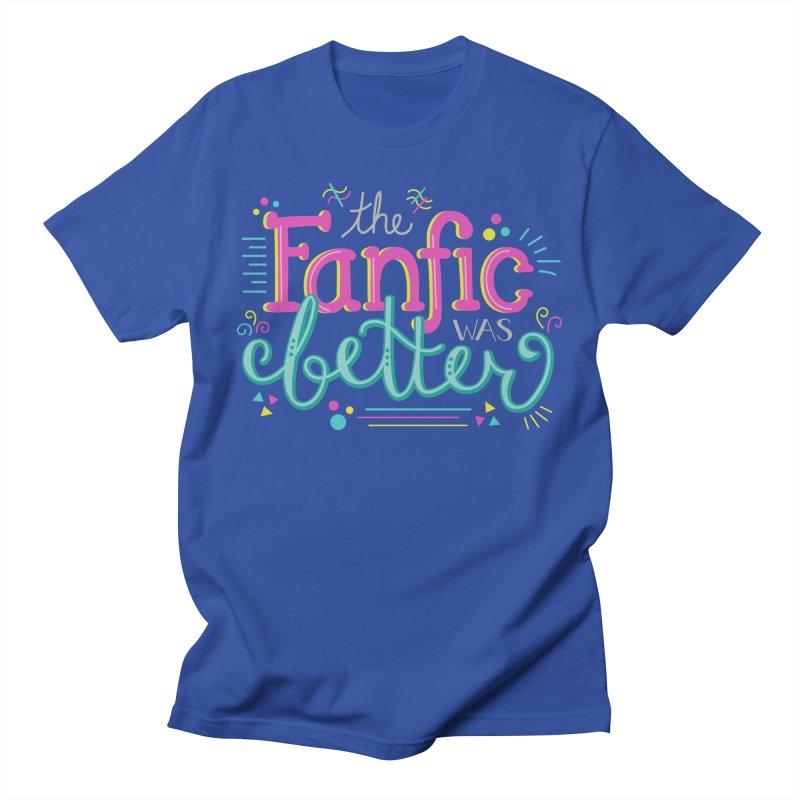 The Fanfic was Better Men's Regular T-Shirt by Calobee Doodles