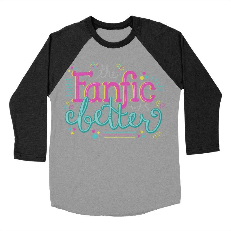 The Fanfic was Better Men's Baseball Triblend Longsleeve T-Shirt by Calobee Doodles