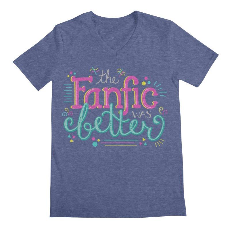 The Fanfic was Better Men's Regular V-Neck by Calobee Doodles