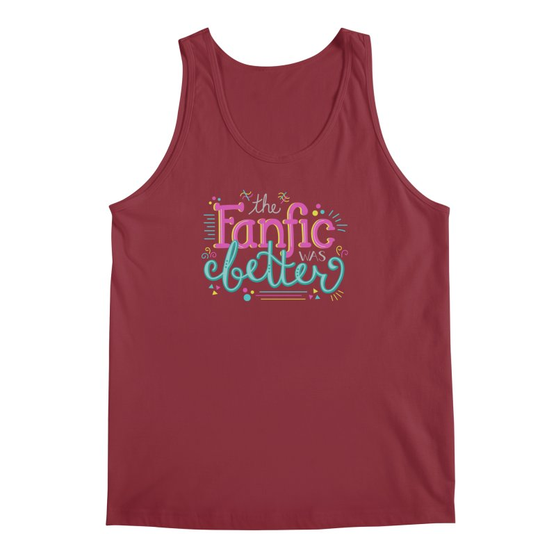 The Fanfic was Better Men's Regular Tank by Calobee Doodles