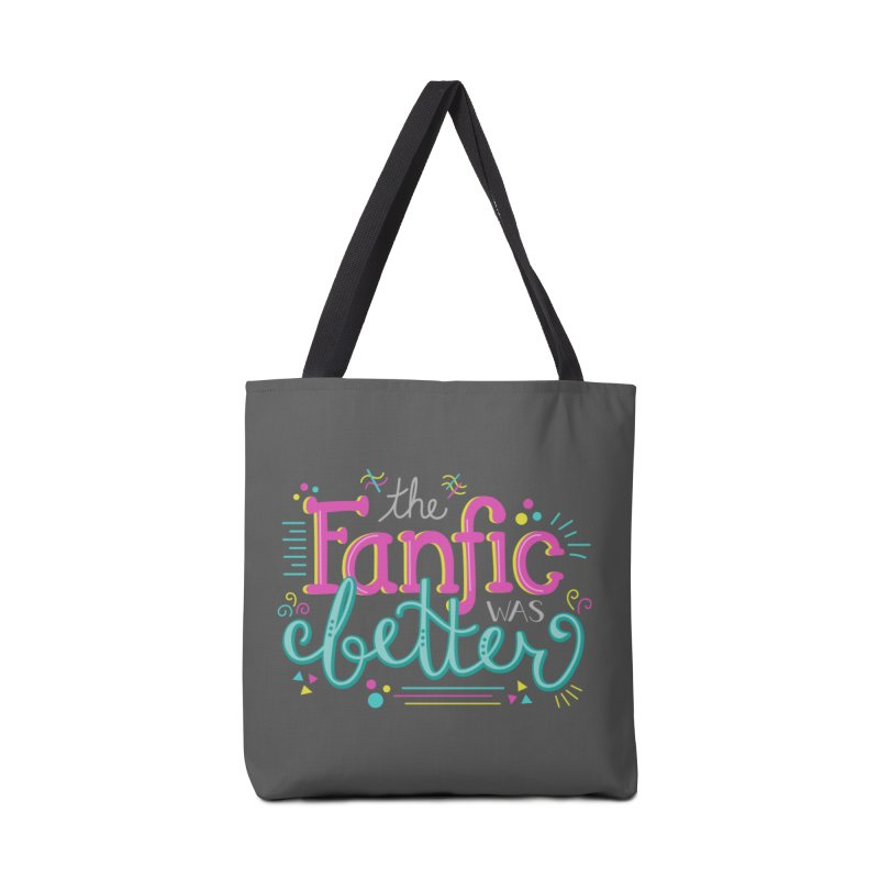 The Fanfic was Better Accessories Bag by Calobee Doodles