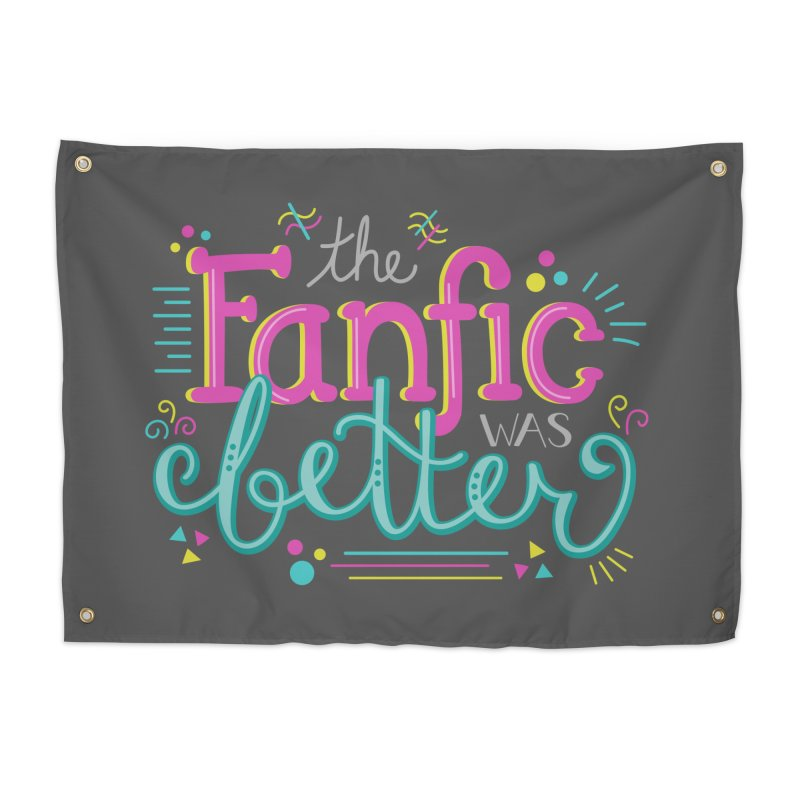 The Fanfic was Better Home Tapestry by Calobee Doodles