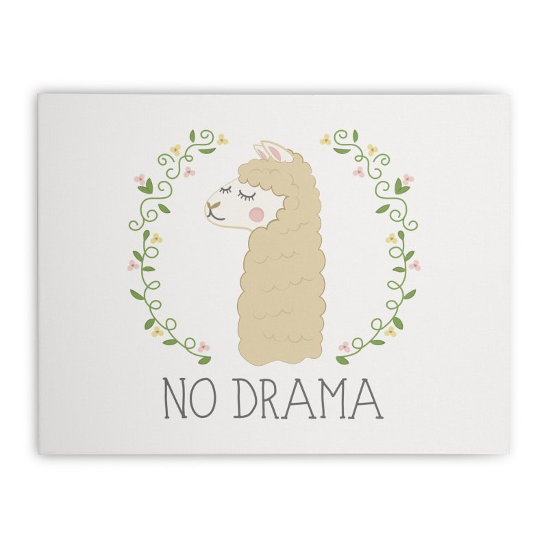 No Drama Llama Home Stretched Canvas by Calobee Doodles