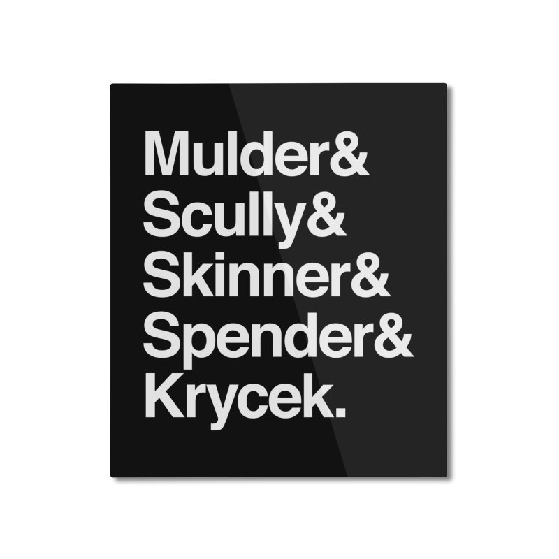 The X-Files in Helvetica - Mulder Scully Skinner Spender Krycek Home Mounted Aluminum Print by Calobee Doodles
