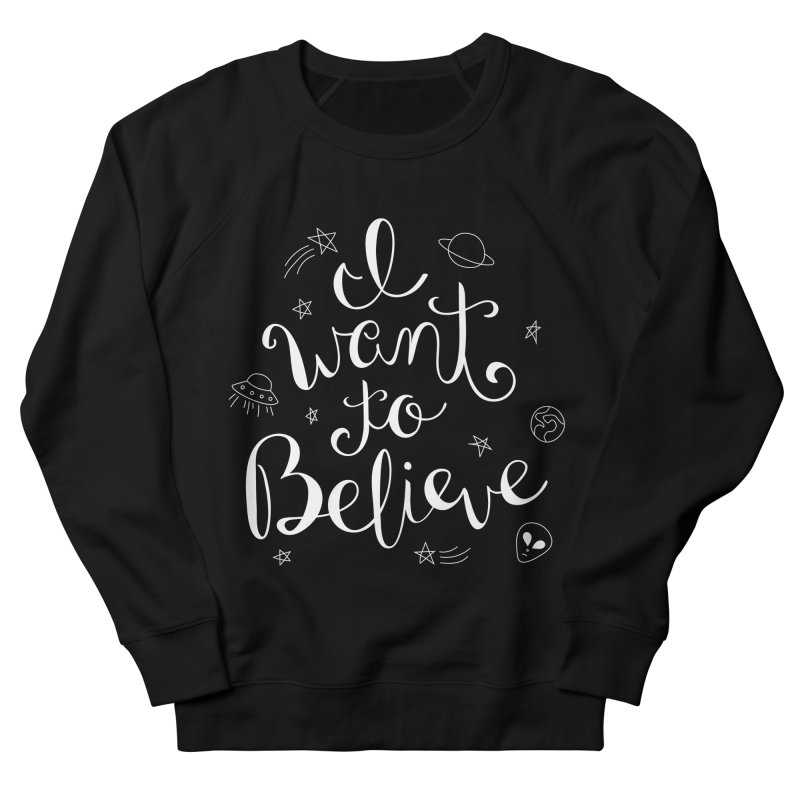 The X-Files - I want to believe Men's French Terry Sweatshirt by Calobee Doodles
