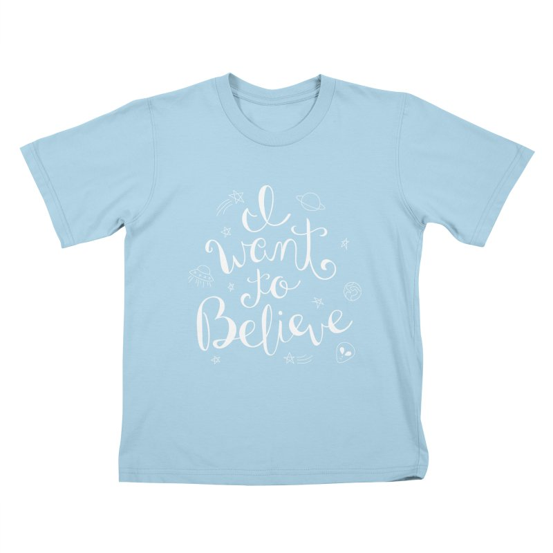The X-Files - I want to believe Kids T-Shirt by Calobee Doodles