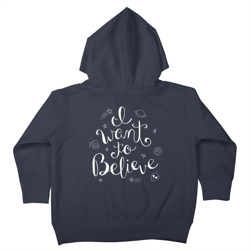 The X-Files - I want to believe Kids Toddler Zip-Up Hoody by Calobee Doodles