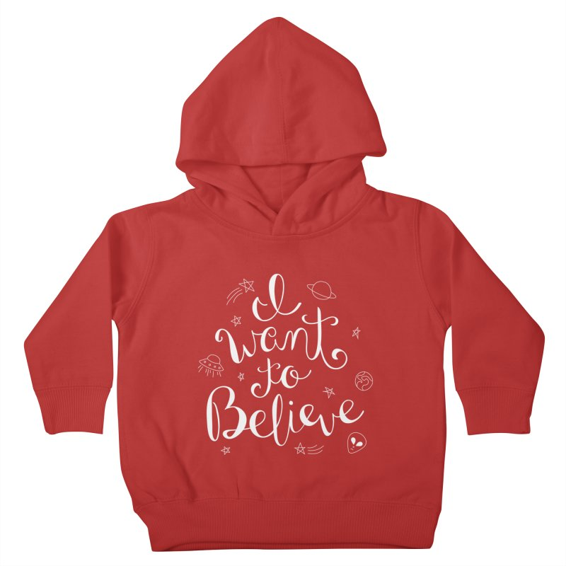 The X-Files - I want to believe Kids Toddler Pullover Hoody by Calobee Doodles