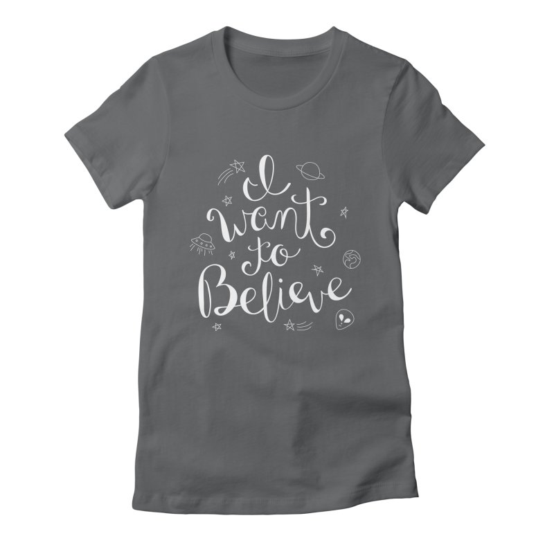 The X-Files - I want to believe Women's Fitted T-Shirt by Calobee Doodles