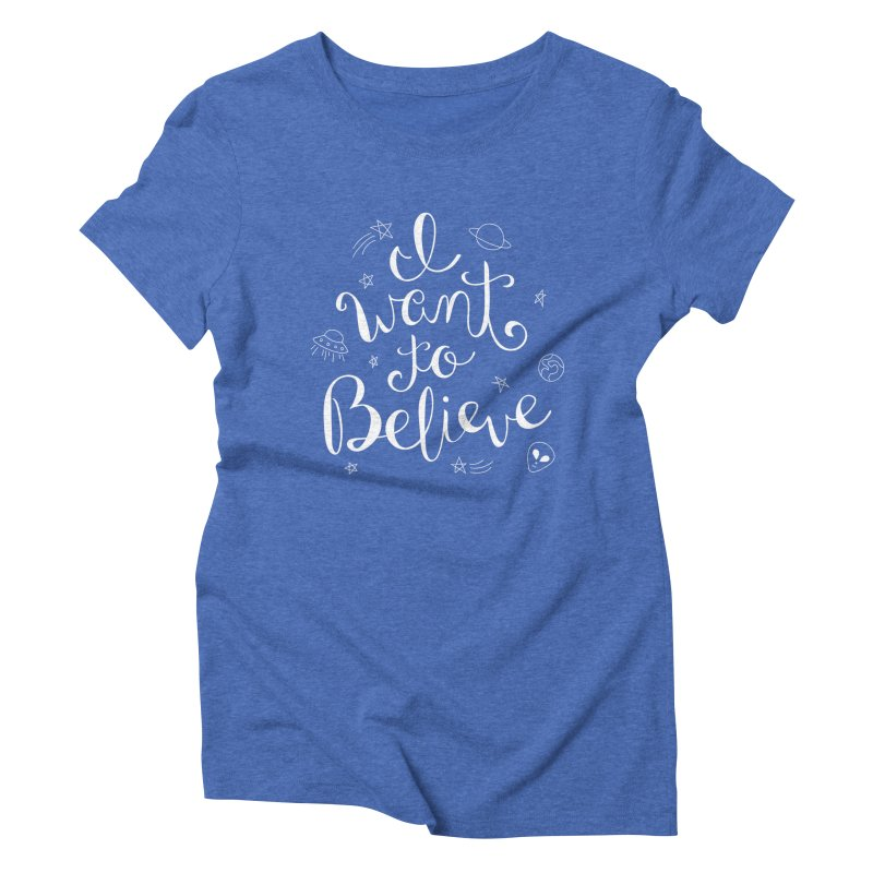 The X-Files - I want to believe Women's Triblend T-Shirt by Calobee Doodles